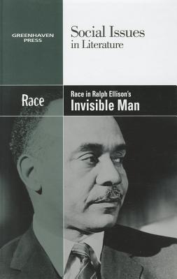 Race in Ralph Ellison's Invisible Man By Haugen, Hayley Mitchell (EDT)